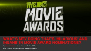 MTV Movie Awards, coming in April. (From syracusenewtimes.com)